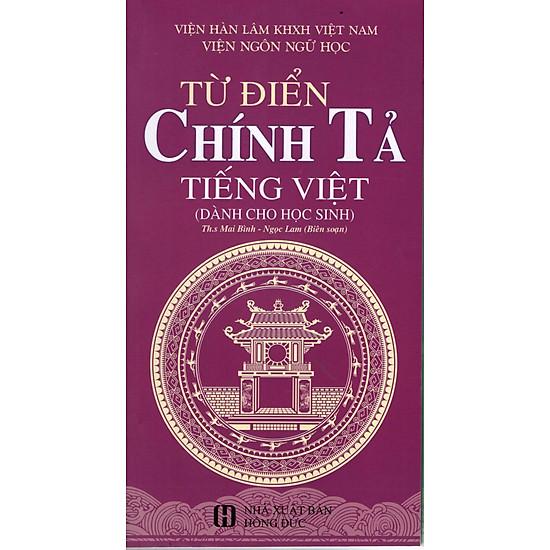 [Download Sách] Từ Điển Chính Tả Tiếng Việt Dành Cho Học Sinh