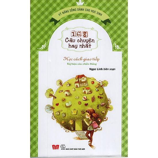 168 Câu Chuyện Kỹ Năng Sống Cho Học Sinh-  Học cách giao tiếp - Kí hiệu của chiến thắng