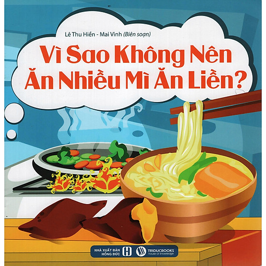 [Download sách] Vì Sao Không Nên Ăn Nhiều Mì Ăn Liền?