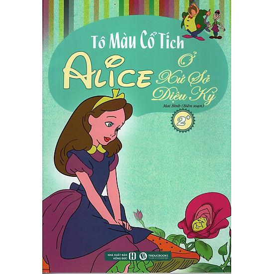 Tô Màu Cổ Tích – Alice Ở Xứ Sở Diệu Kỳ