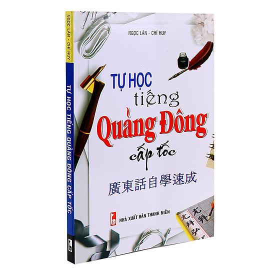 Tự Học Tiếng Quảng Đông Cấp Tốc (Kèm CD)