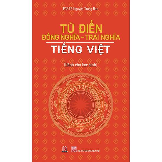 Từ Điển Đồng Nghĩa – Trái Nghĩa Tiếng Việt