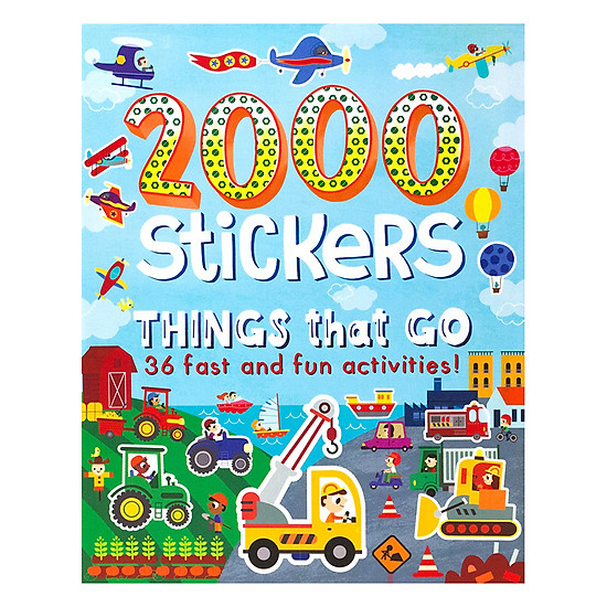 2000 Stickers - Things That Go - 36 Fast And Fun Activities