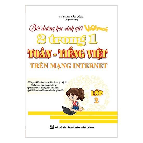 [Download Sách] Bồi Dưỡng Học Sinh Giỏi Violympic 2 Trong 1 Toán - Tiếng Việt Trên Mạng Internet (Lớp 2)