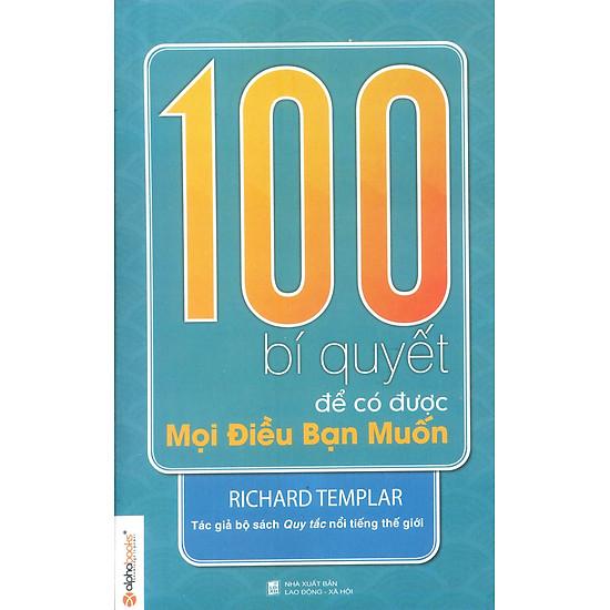 100 Bí Quyết Để Có Được Mọi Điều Bạn Muốn (Tái Bản 2012)