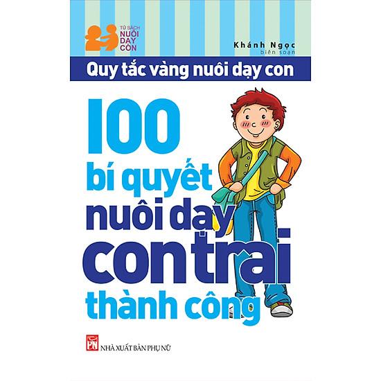 [Download sách] 100 Bí Quyết Nuôi Dạy Con Trai Thành Công