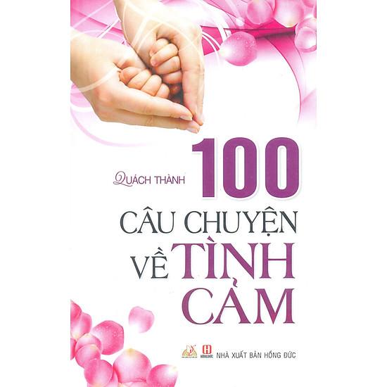 Download sách 100 Câu Chuyện Về Tình Cảm