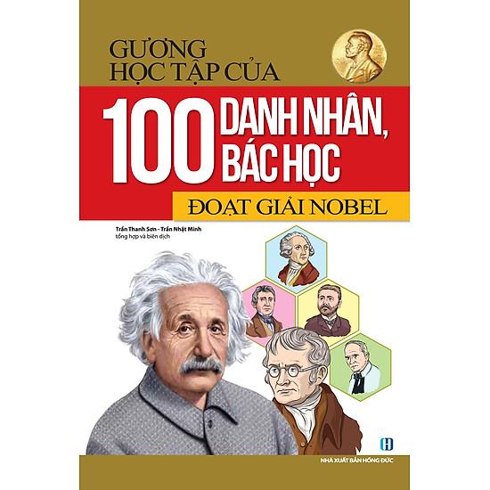 Gương Học Tập Của 100 Danh Nhân Bác Học Đoạt Giải Noel
