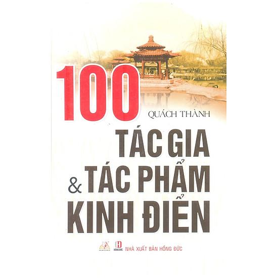 [Download Sách] 100 Tác Gia Và Tác Phẩm Kinh Điển