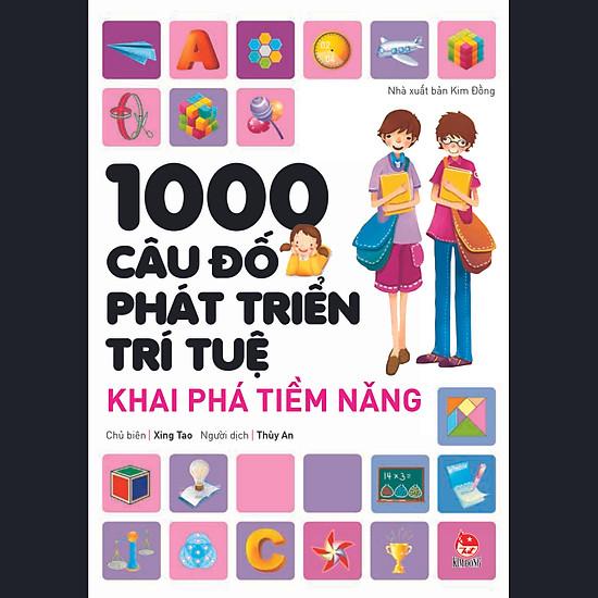 [Download Sách] 1000 Câu Đố Phát Triển Trí Tuệ - Khai Phá Tiềm Năng