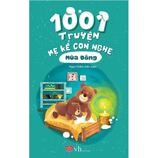 1001 Truyện Mẹ Kể Con Nghe – Mùa Đông (Tái Bản)
