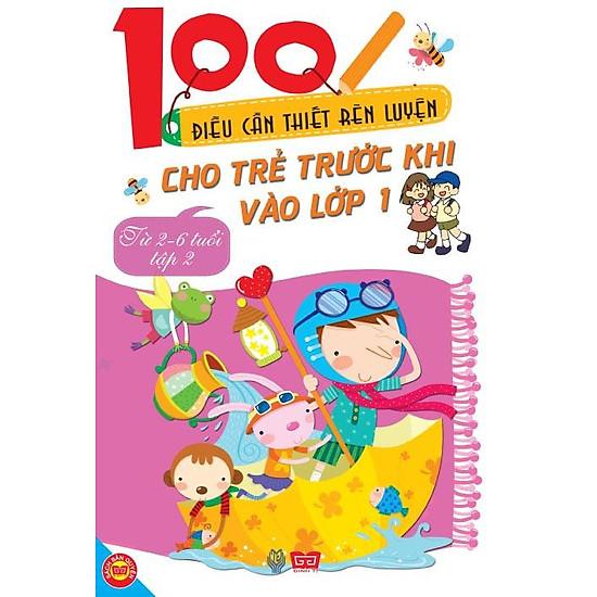 100 Điều Cần Thiết Rèn Luyện Cho Trẻ Trước Khi Bước Vào Lớp 1 – Tập 2