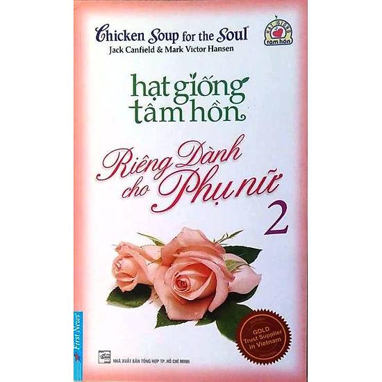 [Download Sách] Hạt Giống Tâm Hồn - Riêng Dành Cho Phụ Nữ 2 (Tái Bản 2012)