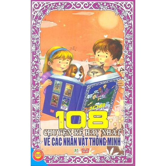 108 Truyện Kể Hay Nhất Về Nhân Vật Thông Minh