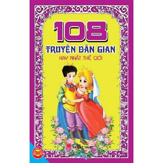 108 Truyện Dân Gian Hay Nhất Thế Giới (Tái Bản)