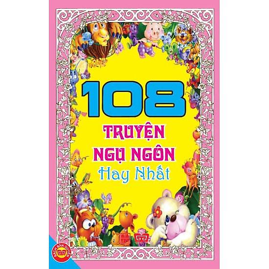 108 Truyện Ngụ Ngôn Hay Nhất (Tái Bản 2016 )
