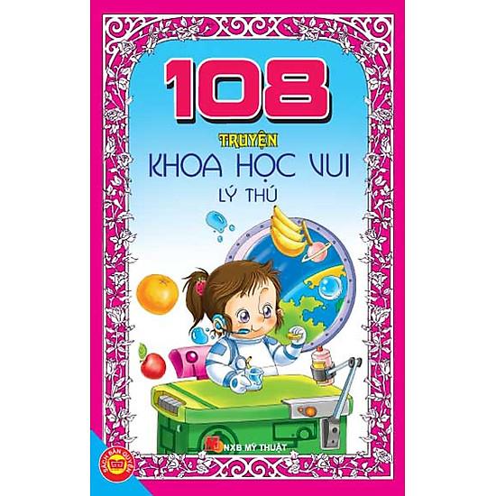 108 Truyện Khoa Học Vui Lý Thú