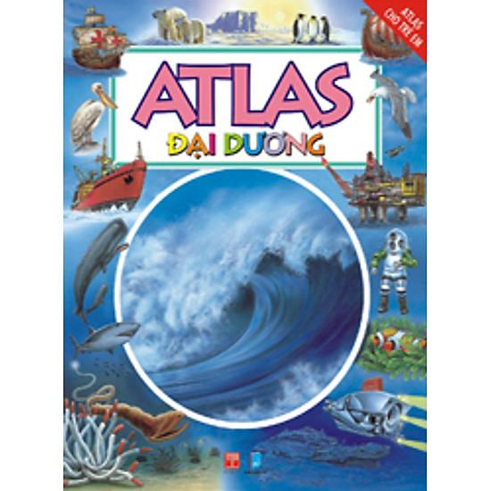 Atlas Cho Trẻ Em – Atlas Đại Dương (Tái bản)