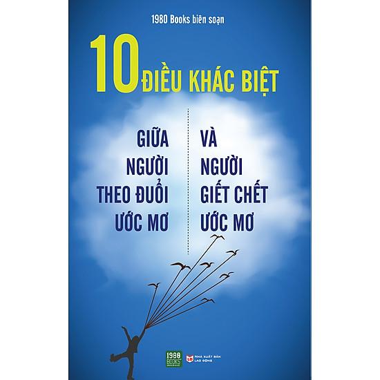 [Download Sách] 10 Điều Khác Biệt Giữa Người Theo Đuổi Ước Mơ Và Người Giết Chết Uớc Mơ