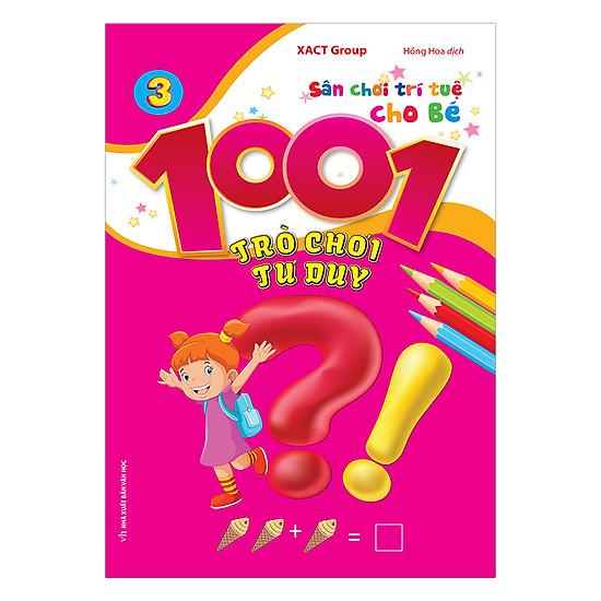 1001 Trò Chơi Tư Duy - Quyển 3