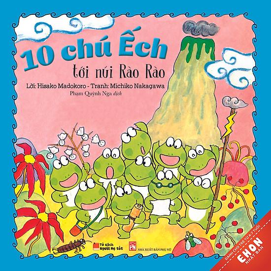Truyện Ehon Nhật Bản – 10 Chú Ếch Tới Núi Rào Rào