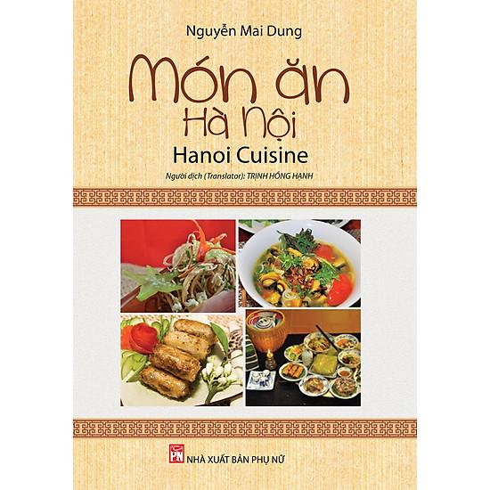 Món Ăn Hà Nội – Hà Nội Cuisine