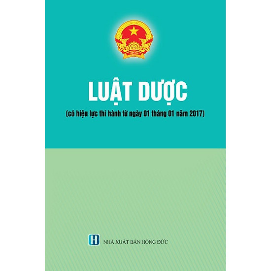 [Download sách] Luật Dược (Có Hiệu Lực Từ Ngày 01-01/17)