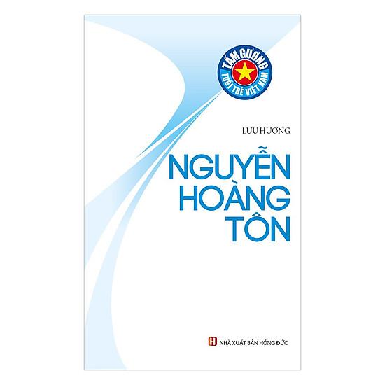 [Download sách] Tấm Gương Tuổi Trẻ Việt Nam – Nguyễn Hoàng Tôn