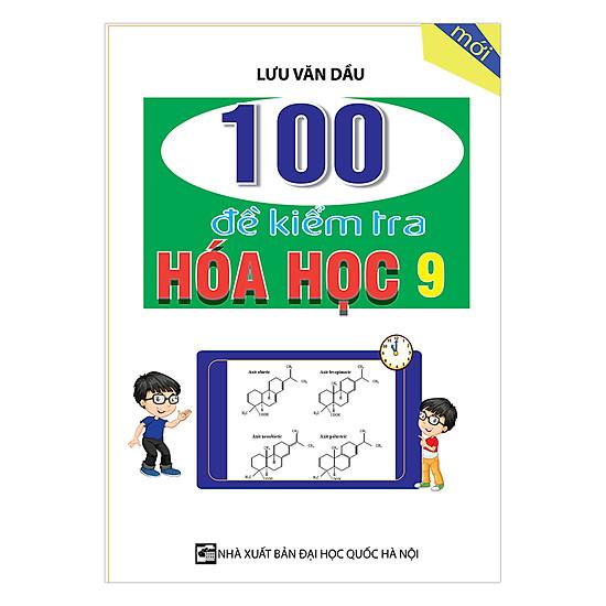 100 Đề Kiểm Tra Hóa Học Lớp 9