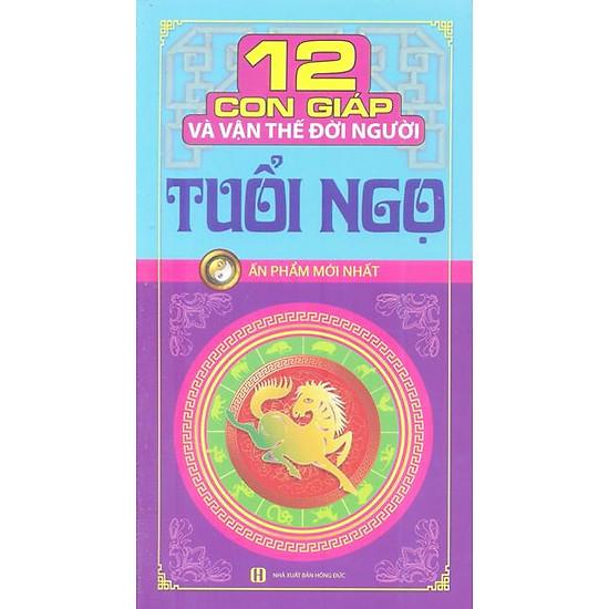 Download sách 12 Con Giáp Và Vận Thế Đời Người - Tuổi Ngọ