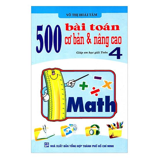 [Download Sách] 500 Bài Toán Cơ Bản Nâng Cao Lớp 4