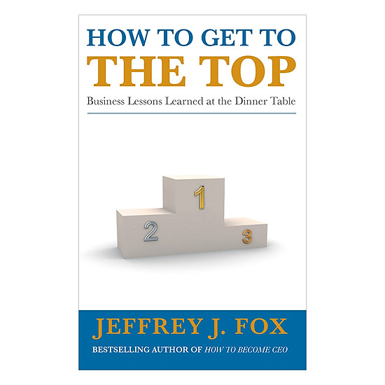 [Download sách] How To Get To The Top