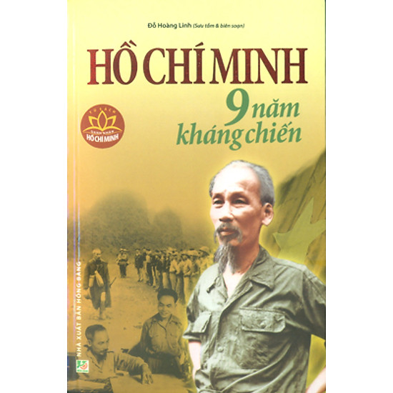 Hồ Chí Minh - 9 Năm Kháng Chiến