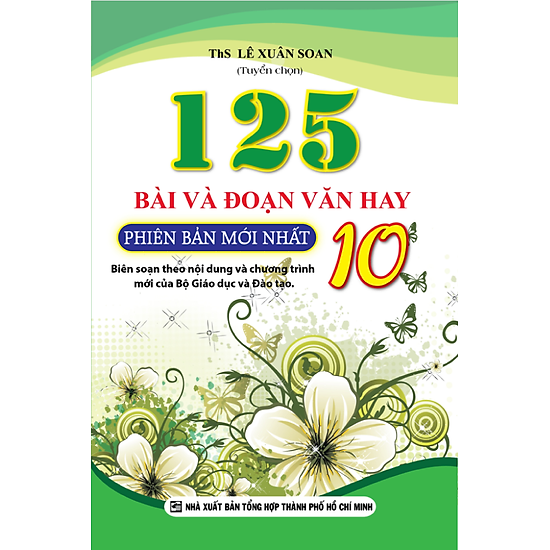 125 Bài Và Đoạn Văn Hay Lớp 10 (Tái Bản)