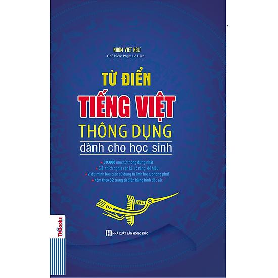 Từ Điển Tiếng Việt Thông Dụng Dành Cho Học Sinh (Bìa Cứng – Xanh Nước Biển)