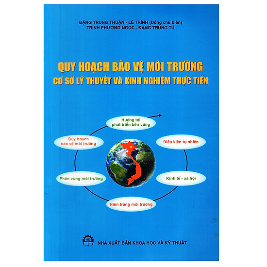 [Download Sách] Quy Hoạch Bảo Vệ Môi Trường Cơ Sở Lý Thuyết Và Kinh Nghiệm Thực Tiễn