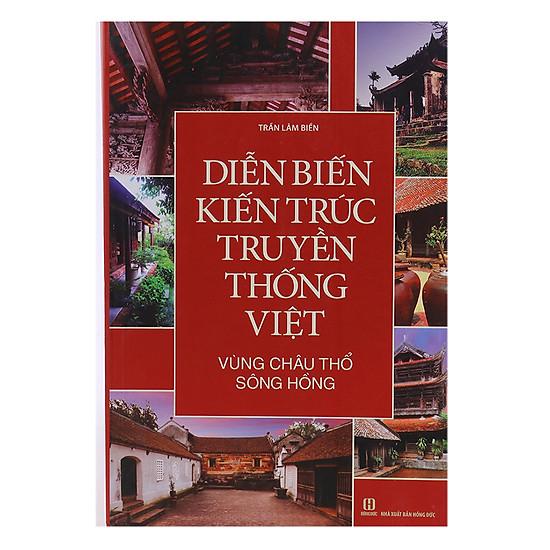 Diễn Biến Kiến Trúc Truyền Thống Việt