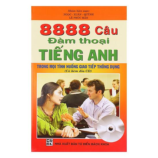 8888 Câu Đàm Thoại Tiếng Anh