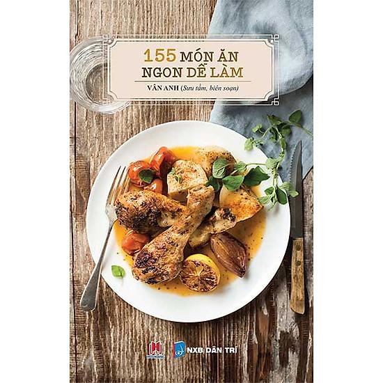 [Download sách] 155 Món Ăn Ngon Dễ Làm (Tái Bản 2016)