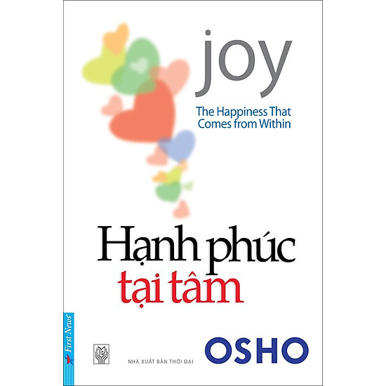 Hạnh Phúc Tại Tâm (The Happiness That Comes From Within) – Tái Bản