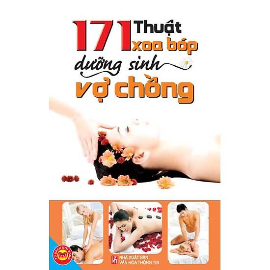 171 Thuật Xoa Bóp Dưỡng Sinh Vợ Chồng