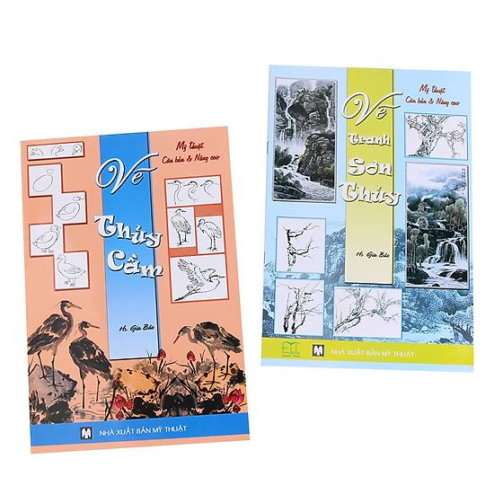 [Download Sách] Bộ Mỹ Thuật Căn Bản Và Nâng Cao (Vẽ Thủy Cầm - Vẽ Sơn Thủy)