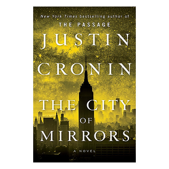 The City Of Mirrors - The Passage Trilogy 3