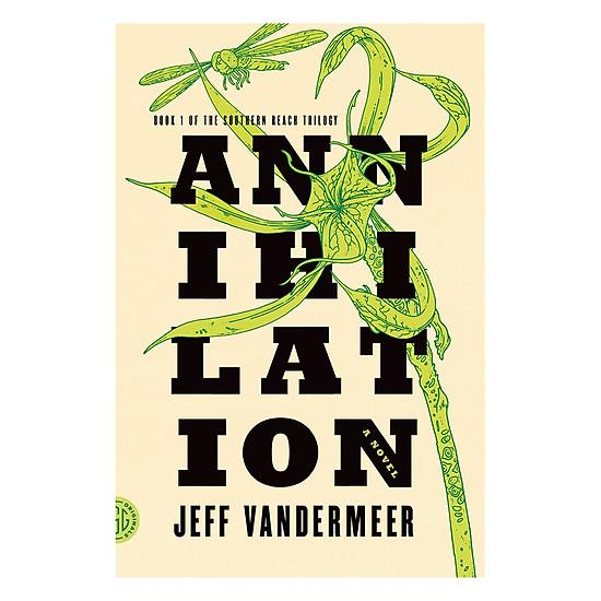 [Download sách] Annihilation: A Novel