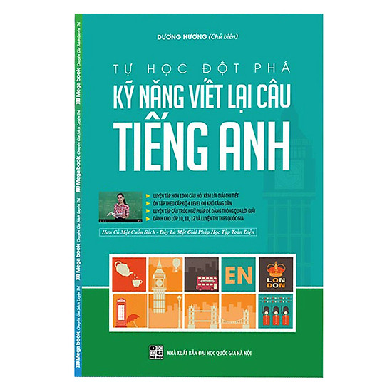 [Download sách] Tự Học Đột Phá - Kĩ Năng Viết Lại Câu Tiếng Anh