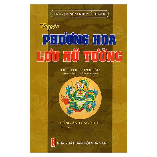 Truyện Phương Hoa - Lưu Nữ Tướng (Truyện Nôm Khuyết Danh)