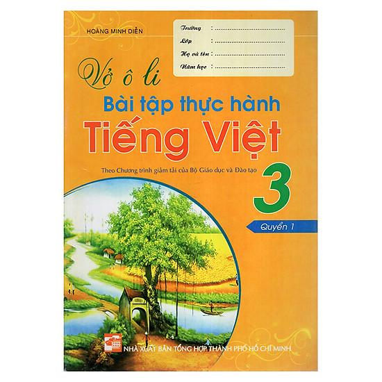 [Download Sách] Vở Ô Li Bài Tập Thực Hành Tiếng Việt 3 (Quyển 1)