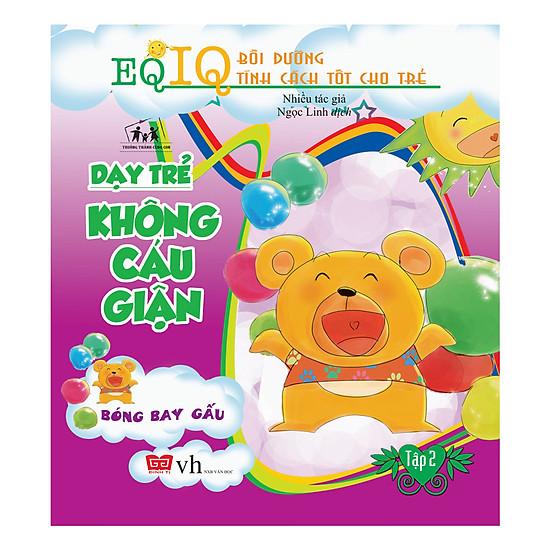 Dạy Trẻ Không Cáu Giận - Bóng Bay Gấu (Tập 2)