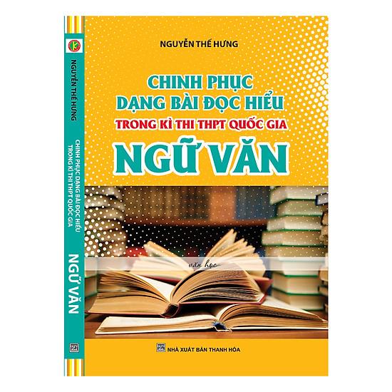 Hình ảnh download sách Chinh Phục Dạng Bài Đọc Hiểu Trong Kì Thi THPT Quốc Gia Ngữ Văn