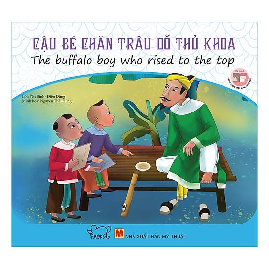 Danh Nhân Việt Nam - Cậu Bé Chăn Trâu Đỗ Thủ Khoa (Song Ngữ)